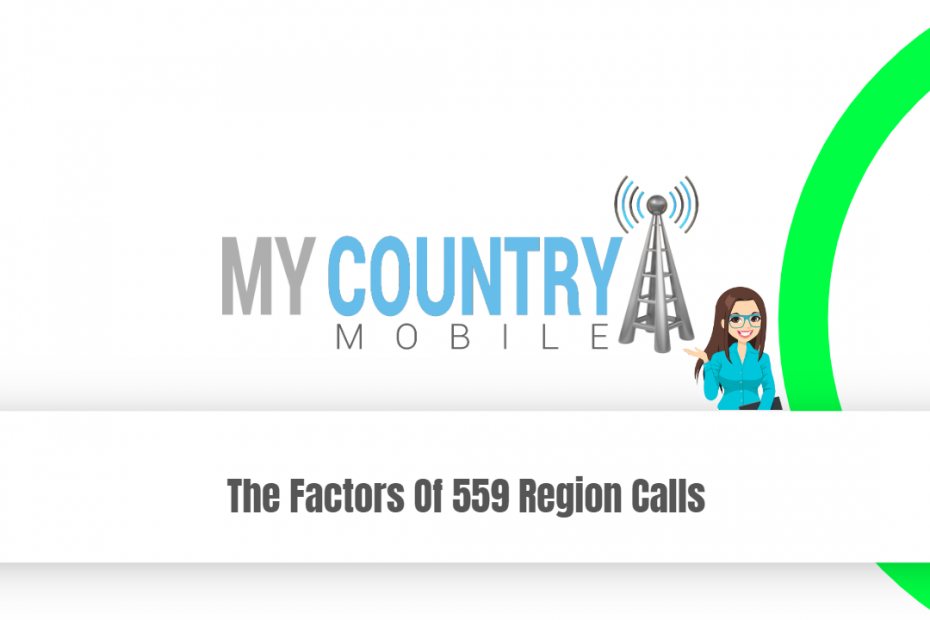 The Factors Of 559 Region Calls - My Country Mobile