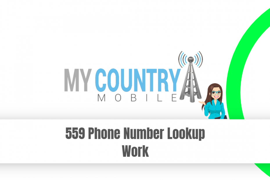 559 Phone Number Lookup Work - My Country Mobile